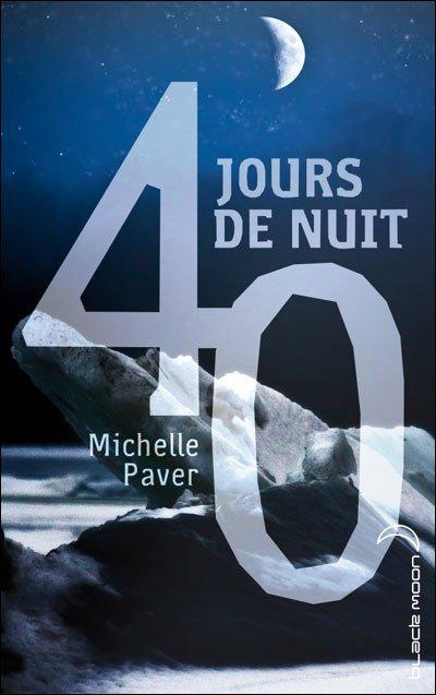 40 jours de nuit [Michelle Paver]