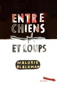 Entre Chiens et Loups [Malorie Blackman]