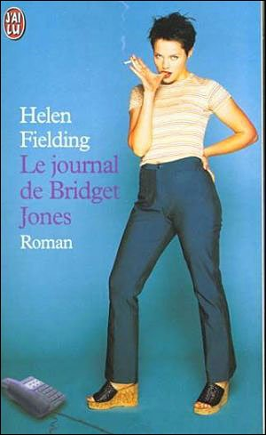 Le Journal de Bridget Jones [Helen Fielding]
