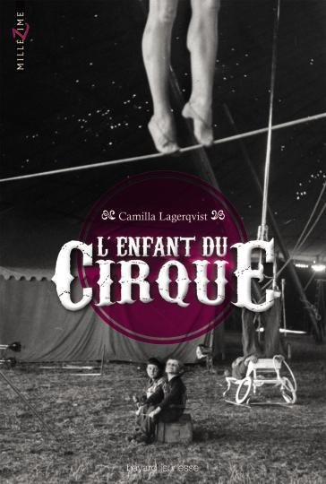 L'enfant du Cirque [Camilla Lagerqvist]