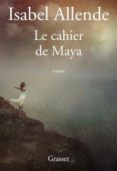Le Cahier de Maya [Isabel Allende]