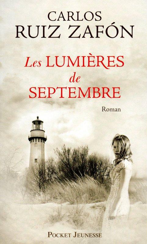 Les Lumières de Septembre [Carlos Ruiz Zafon]