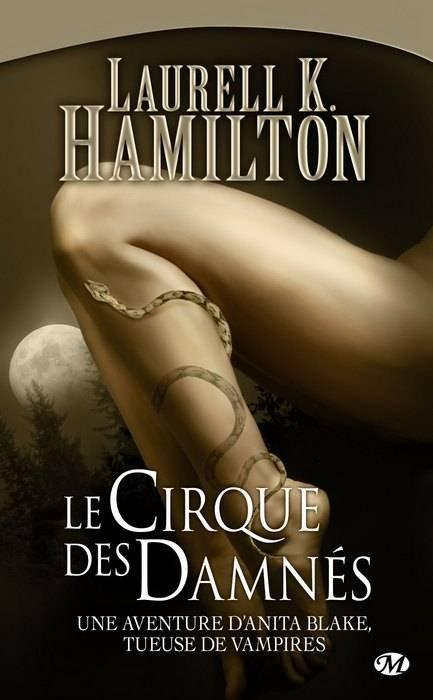 Anita Blake : Le Cirque des Damnés [Laurell K-Hamilton]