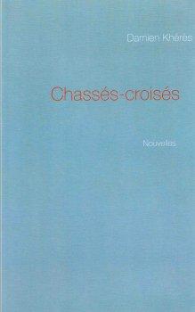 Chassés-Croisés
