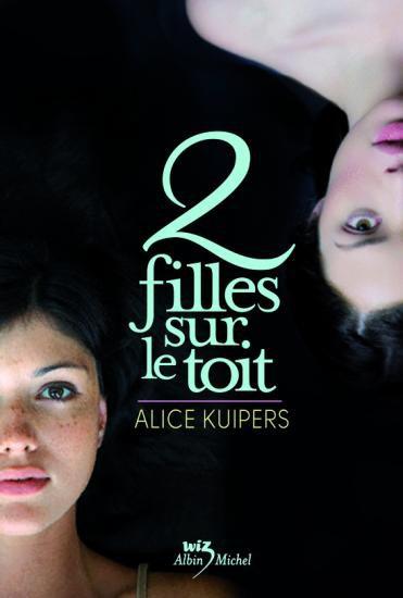 2 Filles sur le toit [Alice Kuipers]
