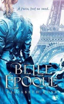 Belle Epoque [Elizabeth Ross]