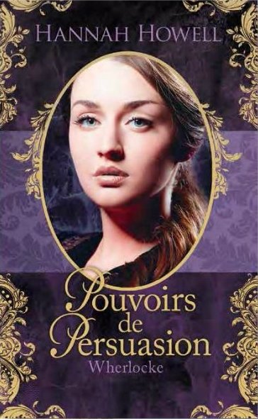 Wherlocke : Pouvoirs de Persuasion [Hannah Howell]