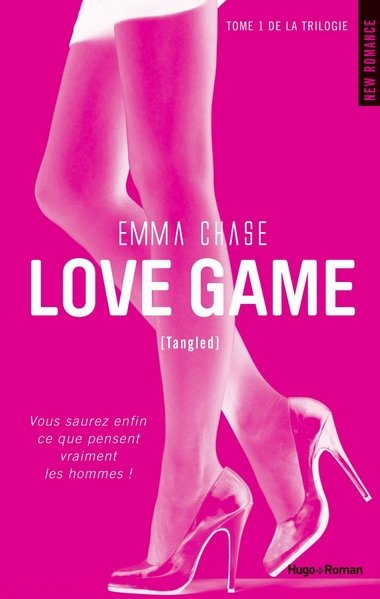 Tangled : Love game [Emma Chase]