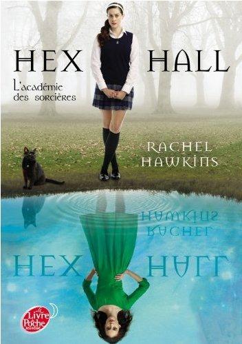 Hex Hall : L'académie des sorcières [Rachel Hawkins]