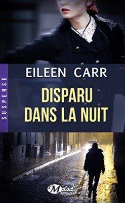 Disparu dans la nuit [Eileen Carr]