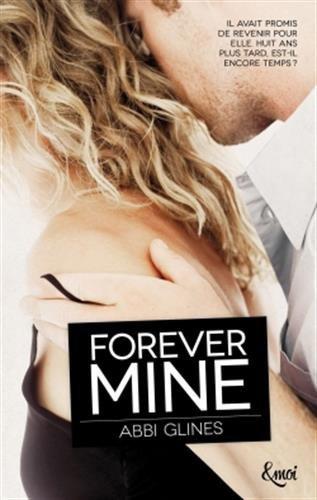 Désir Fatal / Rosemary Beach : Forever Mine - Abbi glines