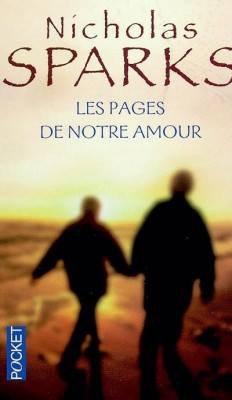 Les pages de notre amour - Nicholas Sparks