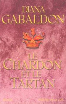 Outlander : Le Chardon et le Tartan - Diana Gabaldon