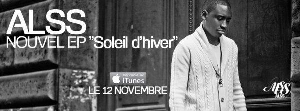 """ALSS - Nouvel EP """"Soleil d'hiver"""" Disponible sur iTunes le """"12 Novembre 2012"""""""