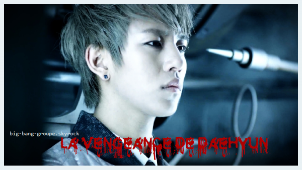 OS n°12: La vengeance de DaeHyun