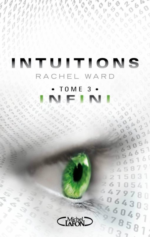 Intuitions, Infini (tome 3), Rachel Ward