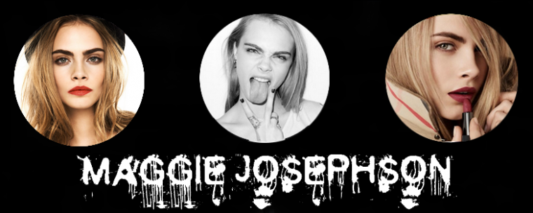 ❉ Maggie Josephson ❉