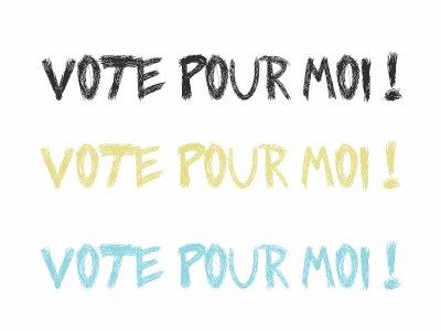 VOTE POUR MOI !