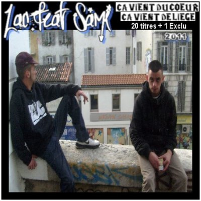 ZAC & SAMI 2011 - CA VIENT DU COEUR, CA VIENT DE LIEGE