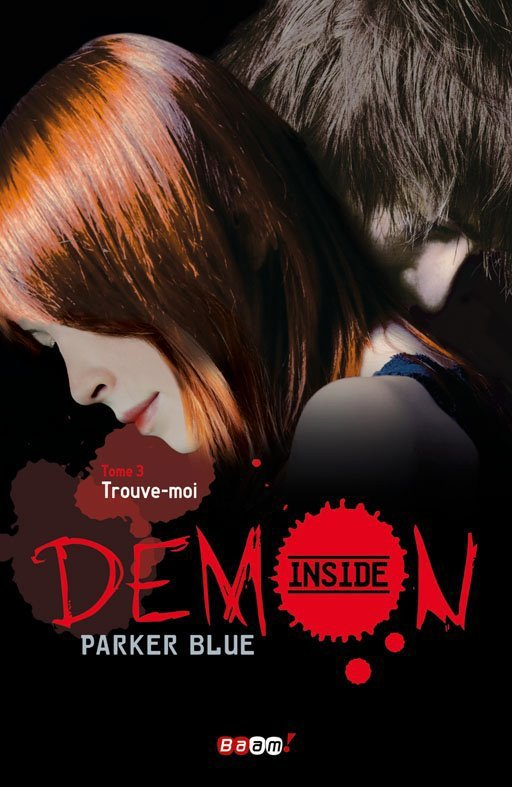 Demon Inside t3: Trouve-Moi