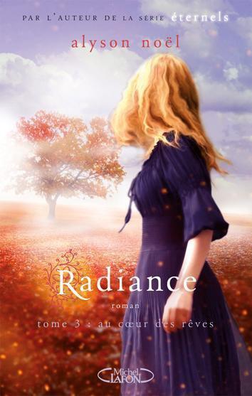 Radiance t3: Au coeur des Rêves
