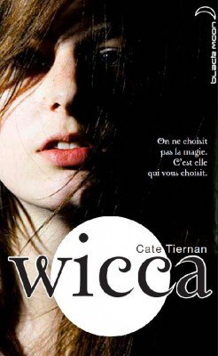 Wicca t1: L'éveil