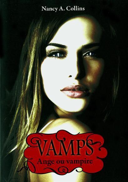 Vamps t3: Ange ou Vampire