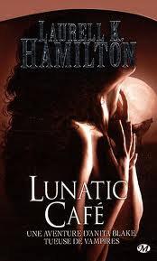 Anita Blake t4: Lunatic Café