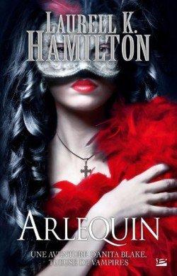 Anita Blake t15: Arlequin