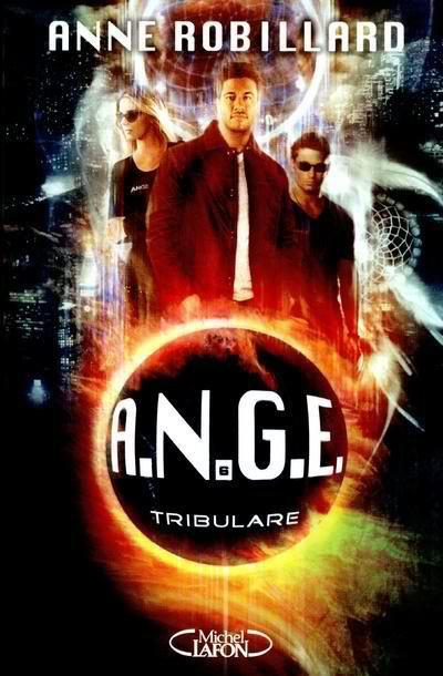 A.N.G.E t6: Tribulare