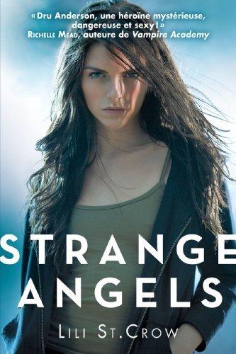 Strange Angels t1: Strange Angels