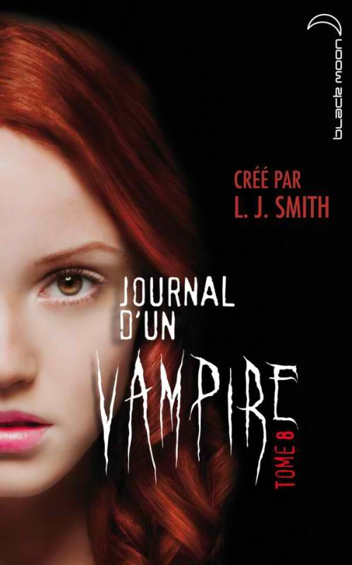 Journal d'un vampire t8: Cruelle Destinée