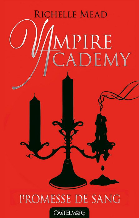 Vampire Academy t4: Promesse de sang
