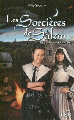 Les sorcières de Salem t1: le souffle de la sorcière
