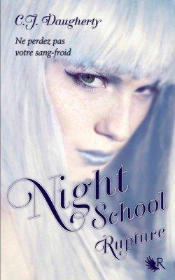 Night School t3 : Rupture
