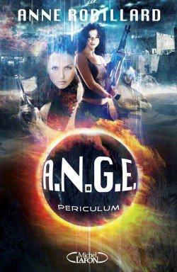 A.N.G.E t8 : Periculum