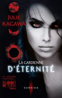 Blood of Eden t2 : La gardienne d'éternité