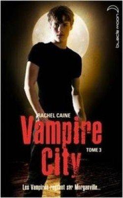 Vampire City t3: Le crépuscule des vampires