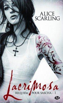 Présentation de Requiem pour Sasha t1: Lacrimosa de Alice Scarling