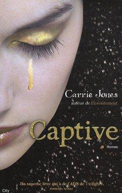 Envoûtement t2 :Captive
