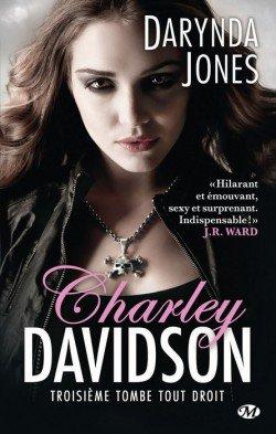 Charley Davidson t3 : Troisième tombe tout droit