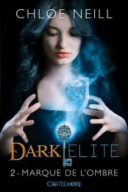 Dark Elite t1 : Marque de l'ombre