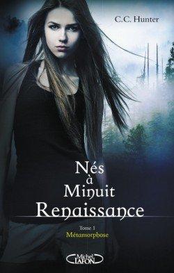 Nés à minuit Renaissance t1 : Métamorphose