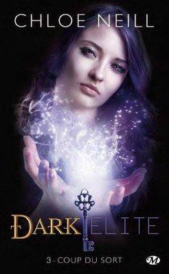 Dark Elite t3 : Coup du sort