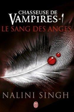 Chasseuse de vampires t1: Le sang des anges