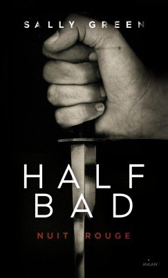 Half-Bad t2: Nuit rouge