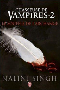 Chasseuse de vampire t2:  Le souffle de l'Archange