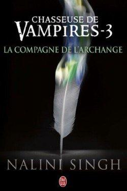 Chasseuse de vampire t3:  La compagne de l'Archange
