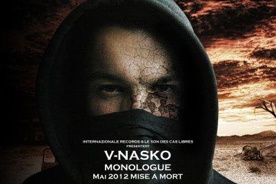 """""""MONOLOGUE"""" de V-nasko et dslk du son des cas libres à la prod!!! (2012)"""