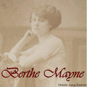Berthe Mayne, une des passagers de première classe a bord du Titanic.